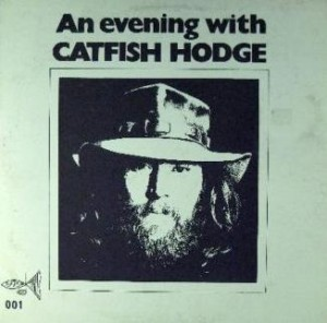Album Cover An Evening With Catfish Hodge